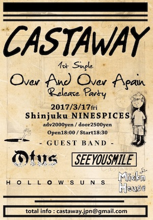 "CASTAWAY presents「1st single ""Over And Over Again"" Release Party」"