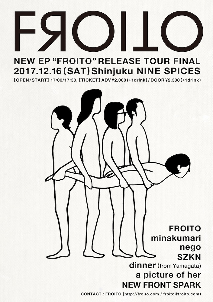"NEW EP ""FROITO"" RELEASE TOUR FINAL"