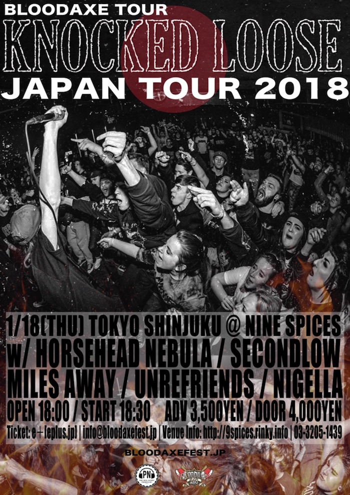 BLOODAXE TOUR KNOCKED LOOSE JAPAN TOUR 2018