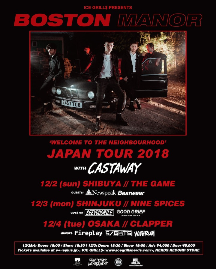 ICE GRILL$ PRESENTS BOSTON MANOR / CASTAWAY Japan Tour 2018
