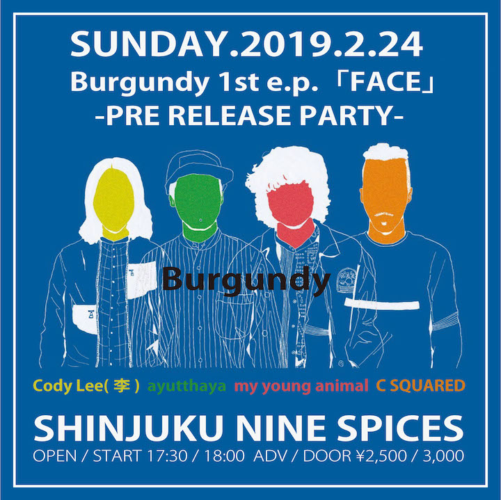 Burgundy 1st e.p.「FACE」pre release party