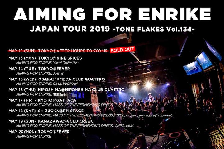 AIMING FOR ENRIKE JAPAN TOUR 2019 -TONE FLAKES Vol.134-