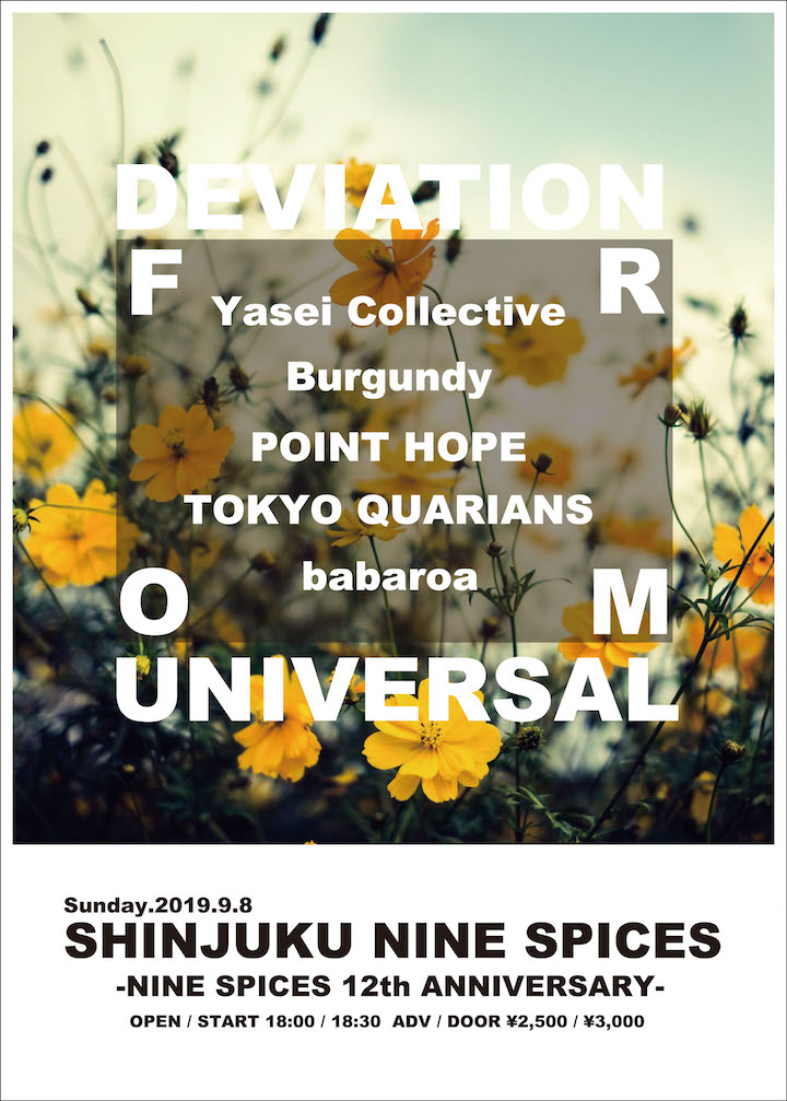 NINE SPICES presents「DEVATION FROM UNIVERSAL」-NINE SPICES 12th ANNIVERSARY-