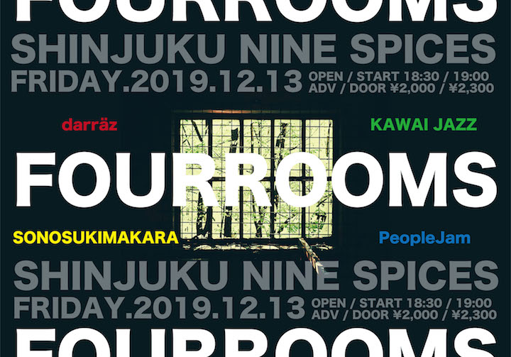 darräz×NINE SPICES presents「FOURROOMS」