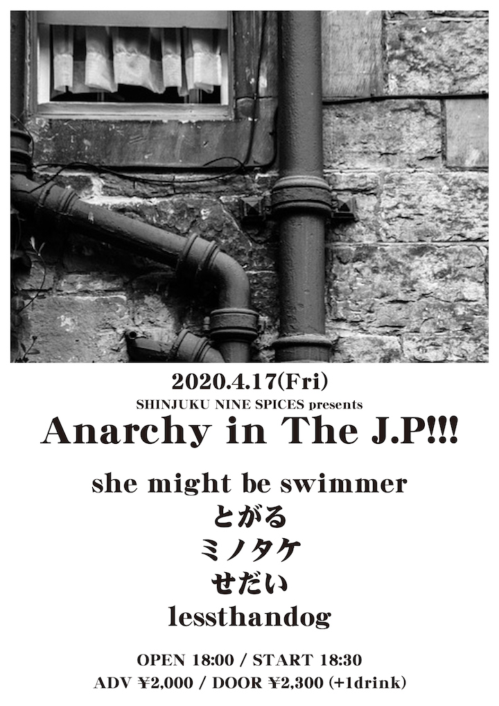 NINE SPICES presents「Anarchy in The J.P!!!」