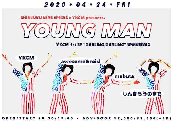 """NINE SPICES presents「ヤングマン」 -YKCM 1st EP """"DARLING,DARLING"""" 発売直前GIG-"""