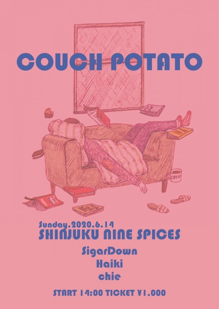 「COUCH POTATO」-stay home-