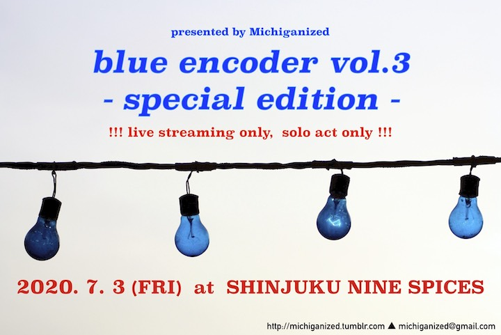 "MIchiganized企画 ""blue encoder vol.3"""
