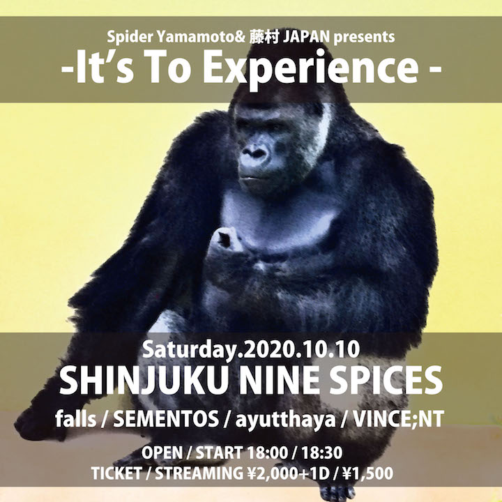 Spider Yamamoto&藤村JAPAN presents「It's To Experience」