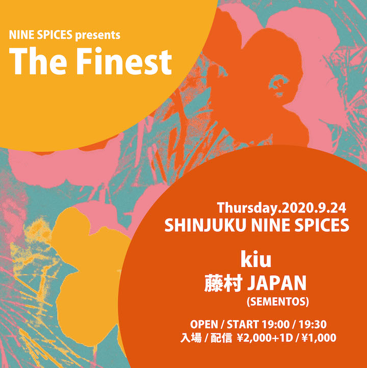 NINE SPICES presents「The Finest」