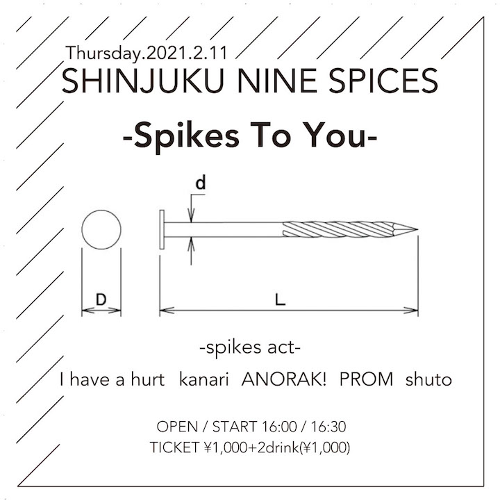 NINE SPICES presents「Spikes To You」