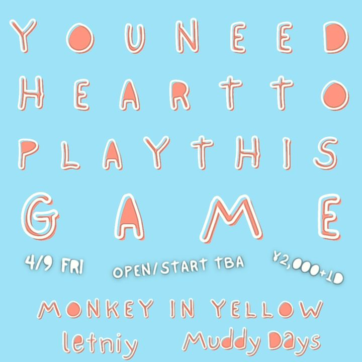 YOU NEED HEART TO PLAY THIS GAME