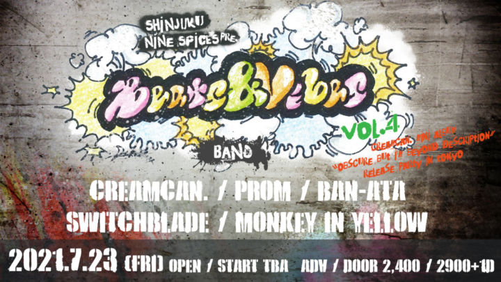 """NINESPICES PRESENTS """"Beats & Vibes Vol.4″~Creamcan. mini album 「Obscure But Loud, I'm Beyond Description」RELEASE PARTY in TOKYO.~"""