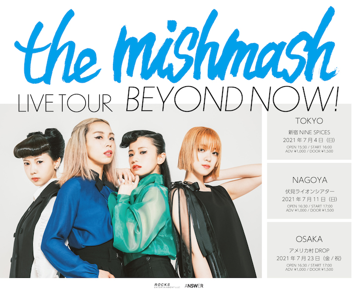 「the mishmash LIVE TOUR BEYOND NOW!」   TOKYO