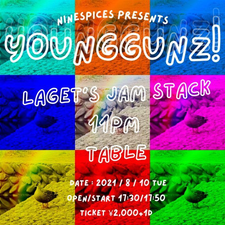NINESPICES presents「 YOUNGGUNZ! 」