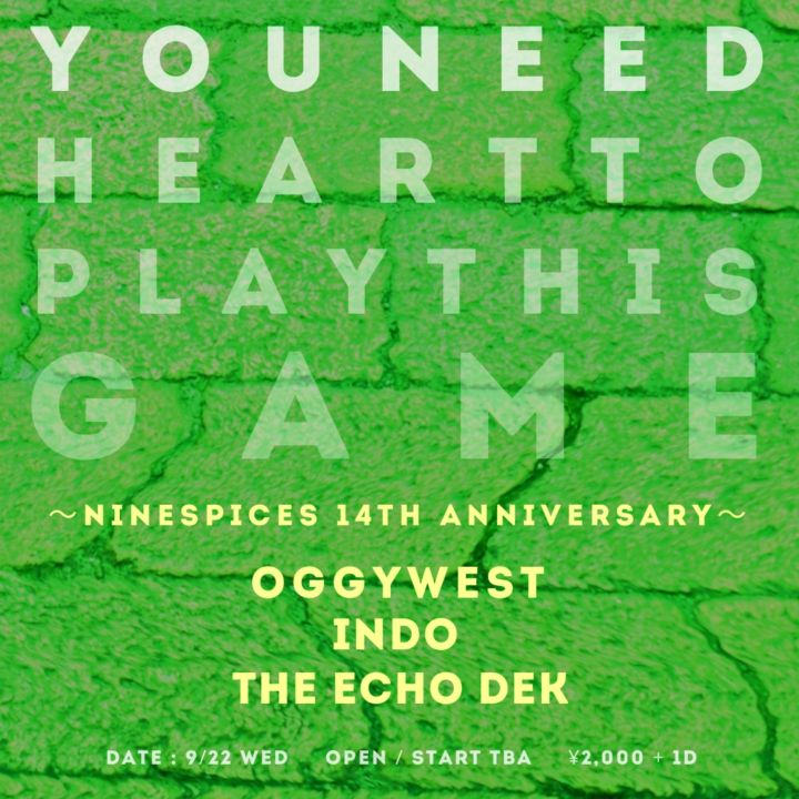 """""""YOU NEED HEART TO PLAY THIS GAME """"~NINESPICES 14th ANNIVERSARY~"""""""