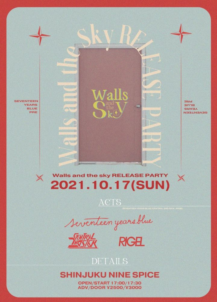 """SEVENTEEN YEARS BLUE PRE """"Walls and the sky RELEASE PARTY"""""""
