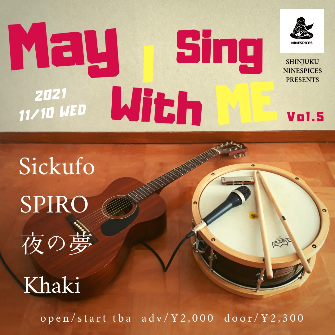 NINESPICES presents「May I Sing With ME Vol.5」
